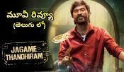 Jagame Thandhiram aka Jagame Thanthram Movie Review and Rating