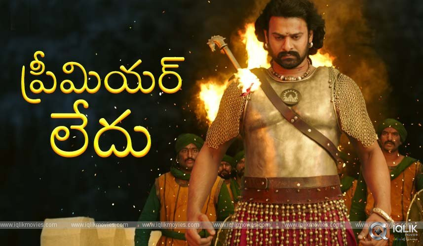 Baahubali 2 Premiere At Mumbai Cancelled