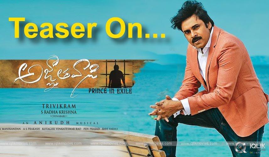 Pawan Kalyan Agnyaathavaasi Teaser Release Details