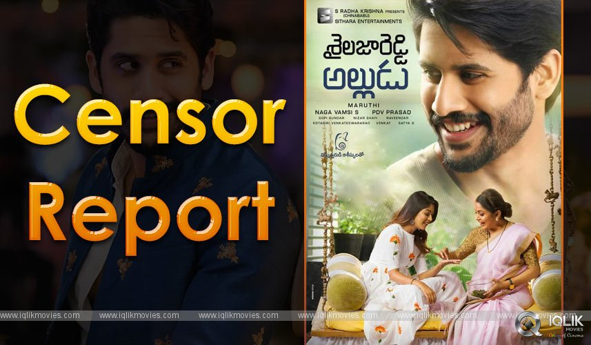 shailaja Reddy Alludu Censor Report