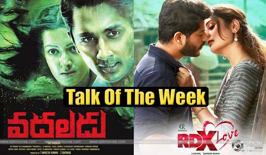 Talk Of The Week RDX Love Vadhaladu