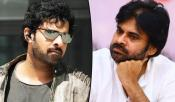 Prabhas Fans Might Become threat To Pawan Kalyan