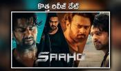 Saaho New Release Date Fixed