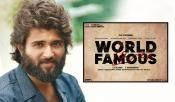 Vijay Devarakonda World Famous Lover