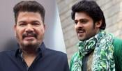 Prabhas Now In Shankar's Magic