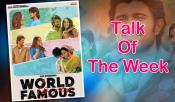 Talk Of The Week World Famous Lover