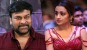 Chiranjeevi Statement On Trisha Exit From Acharya