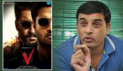 Dil Raju dropped down V movie to 30 crore